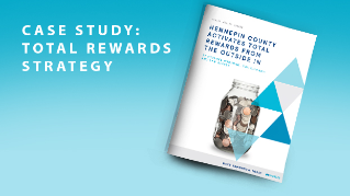 Case Study: Total Rewards Strategy