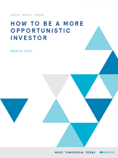How to Be a More Opportunistic Investor